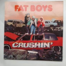Discos de vinilo: FAT BOYS. CRUSHIN'. LP. TDKLP. Lote 221871048