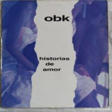 "Discos de vinilo: OBK - HISTORIAS DE AMOR (12"") (KONGA) (1992,ES). Lote 221871208"