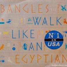 Discos de vinilo: BANGLES. WALK LIKE AN EGYPTIAN. SINGLE ESPAÑA. Lote 221877605