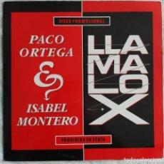 """Discos de vinilo: PACO ORTEGA & ISABEL MONTERO / LLAMALO X - DISCO PROMOCIONAL (12"""") (1989/ES). Lote 221882152"""