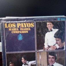 Discos de vinilo: LOS PAYOS (GUITARRISTA DE TRIANA) - MARÍA ISABEL. Lote 221887718