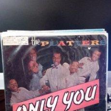 Discos de vinilo: THE PLATTERS - ONLY YOU. Lote 221888396