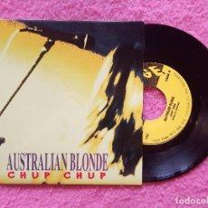 Discos de vinilo: SINGLE AUSTRALIAN BLONDE - CHUP CHUP / HEDONIST / I'M A ROAD - 21-037 - SINGLE (NM/NM). Lote 221890507