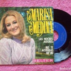 Discos de vinilo: SINGLE MARISA MEDINA - LAS NOCHES ALEGRES / NO TE ACUERDAS DE MI - 07-767 - (EX-/NM). Lote 221891788