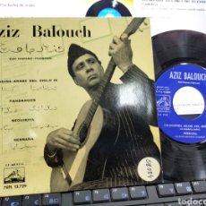 Discos de vinilo: AZIZ BALOUCH EP GRANADINA ÁRABE DEL SIGLO IX + 3 ESPAÑA 1962 ESCUCHADO. Lote 221896700