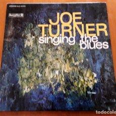 Discos de vinilo: JOE TURNER SINGING THE BLUES (BLUESWAY BLS-6006 - USA 1967) ORIGINAL LP. Lote 221905085