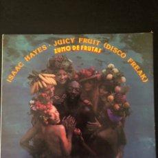 Discos de vinilo: ISAAC HAYES – JUICY FRUIT (DISCO FREAK) = ZUMO DE FRUTAS. Lote 221916545