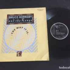 "Discos de vinilo: BRUCE HORNSBY AND THE RANGE THE WAY IT IS - EXTENDED 12"" GERMANY. Lote 221923791"