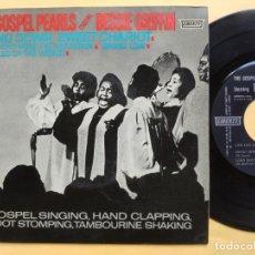 "Discos de vinilo: THE GOSPEL PEARLS & BESSIE GRIFF – RAREST ORIG EP 45 SPAIN PS 7"" – EX * 1963. Lote 221931498"