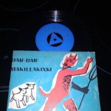 Discos de vinilo: JARRAIEK / DAR DAR / SINGLE 45 RPM / COLUMBIA 1961 / CUENTOS VASCOS IPUIAK. Lote 221936057
