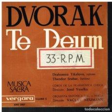 Discos de vinilo: DVORAK - TE DEUM - DRAHOMIRA TIKALOVA / THEODOR SRUBAR - EP 1963. Lote 221938048