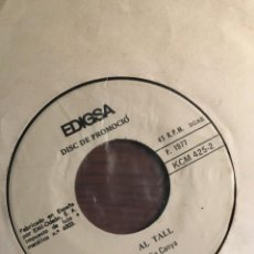 "Discos de vinilo: SINGLE 7"" AL TALL - TIO CANYA/DARRER DIUMENGE D´OC. Lote 221938576"