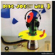 Discos de vinilo: DISC JOCKEY MIX 3 - RADIO MIX - SINGLE 1987. Lote 221938606