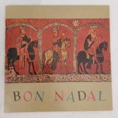 Discos de vinilo: CORAL SANT JORDI. JOSEP MARIA DE SEGARRA. EL NOI DE LA MARE. EL CANT DELS OCELLS. POEMA DE NADAL.. Lote 221939340