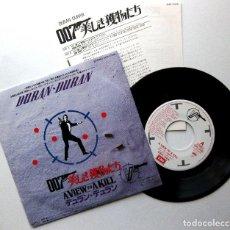 Discos de vinilo: DURAN DURAN - A VIEW TO A KILL (JAMES BOND 007) - SINGLE EMI 1985 JAPAN (EDICIÓN JAPONESA) BPY. Lote 221947256