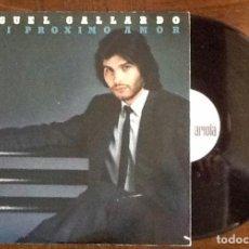 Discos de vinilo: MIGUEL GALLARDO.A MI PROXIMO AMOR.L.P. 1982. ENVIO INCLUIDO.. Lote 221947428
