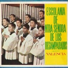Discos de vinilo: ESCOLANIA DE NTRA SEÑORA DE LOS DESAMPARADOS (EP BARNAFON 1965 SPAIN). Lote 221947931