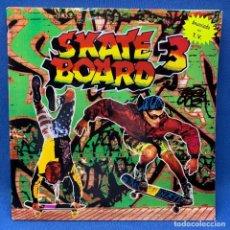 Discos de vinilo: LP - VINILO SKATE BOARD 3 - DOBLE PORTADA - DOBLE LP - ESPAÑA - AÑO 1991. Lote 221949736