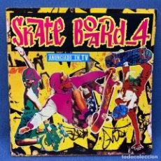 Discos de vinilo: LP - VINILO SKATE BOARD 4 - DOBLE PORTADA - DOBLE LP - ESPAÑA - AÑO 1992. Lote 221950222