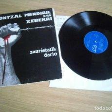 Discos de vinilo: GONTZAL MENDIBIL ETA XEBERRI- ZAURIERATIK DARIO. Lote 221951423