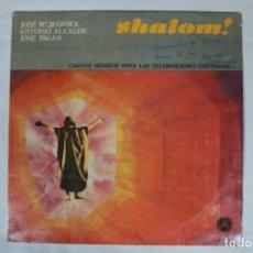 Discos de vinilo: SHALOM! - CANTOS HEBREOS PARA LAS CELEBRACIONES CRISTIANAS. LP DE PAX DEL 1977. Lote 221960813