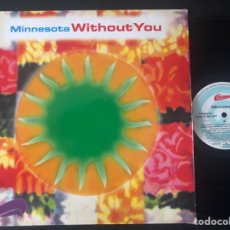 Discos de vinilo: MINNESOTA ?– WITHOUT YOU. Lote 221961795