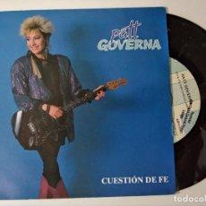 Discos de vinilo: PATT GOVERNA / CUESTION DE FE (SINGLE PROMO 1990) SOLO CARA A TRIGO LIMPIO. Lote 221961848