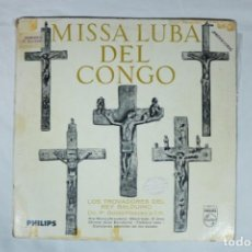 Discos de vinilo: LP MUY RARO - LOS TROVADORES DEL REY BALDUINO - MISA CANTADA EN AUTÉNTICO ESTILO CONGOLÉS. Lote 221962071