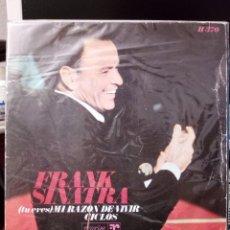 Discos de vinilo: FRANK SINATRA - (TU ERES) MI RAZON DE VIVIR / CICLOS. Lote 221962346