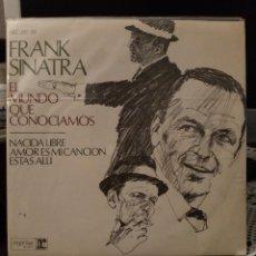Discos de vinilo: FRANK SINATRA - EL MUNDO QUE CONOCÍAMOS. Lote 221962556