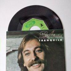 Discos de vinilo: PABLO ABRAIRA, TRANQUILO-SOLO HAY DOS MANERAS, SINGLE MOVIEPLAY 1979. Lote 221963128