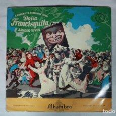 Discos de vinilo: LP - DOÑA FRANCISQUITA VOL. 1 - CORO DE CAMARA DEL ORFEON DONOSTIARRA Y GRAN ORQUESTA SINFONICA. Lote 221966391