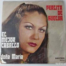 Discos de vinilo: PERLITA DE HUELVA - EL MEJOR CABALLO / DOÑA MARIA - BELTER 1976. Lote 221967421