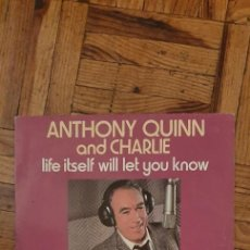 Discos de vinilo: ANTHONY QUINN AND CHARLIE – LIFE ITSELF WILL LET YOU KNOW SELLO: WEA – 18 783 FORMATO: VINYL. Lote 221980180