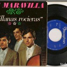 Discos de vinilo: DISCO VINILO. SINGLE. LOS MARAVILLA. SEVILLANAS ROCIERAS. DISCOPHON E.P. 27567. (P/C61). Lote 221987426