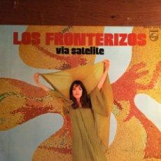 Discos de vinilo: LP LOS FRONTERIZOS - VÍA SATÉLITE. Lote 221988092