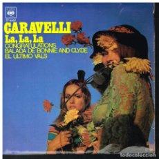 Discos de vinilo: CARAVELLI - LA, LA, LA / CONGRATULATIONS / BALADA DE BONNIE AND CLYDE / EL ULTIMO VALS - EP 1968. Lote 221988748