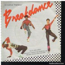 Discos de vinilo: OLLIE AND JERRY - BREAK DANCE - BREAKING / SHOWDOWN - SINGLE 1984. Lote 221989748