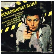 Discos de vinilo: BENSONHURST BLUES - TEMA PRINCIPAL DE LA PELÍCULA POR LA PIEL DE UN POLICÍA - SINGLE 1982. Lote 221990375