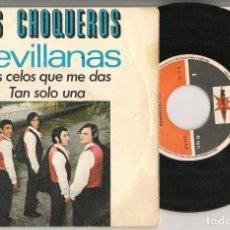 Discos de vinilo: DISCO VINILO. SINGLE. LOS CHOQUEROS. SEVILLANAS. LOS CELOS QUE ME DAS. MARTER M. 20-215. (P/C61). Lote 221991516