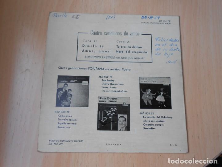 Discos de vinilo: CINCO LATINOS. LOS - CUATRO CANCIONES DE AMOR -, EP, DIMELO TU + 3, AÑO 1959 - Foto 3 - 221992788