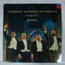 Discos de vinilo: EXPRO LP - LOS TRES TENORES CARRERAS DOMINGO PAVAROTTI - METHA EN CONCIERTO - EXCELENTE ESTADO. Lote 221993493