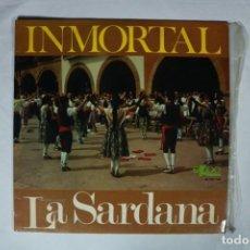 Discos de vinilo: COBLA BARCELONA, SOLISTA RAMÓN PLA - INMORTAL LA SARDANA - 1967. Lote 221995721