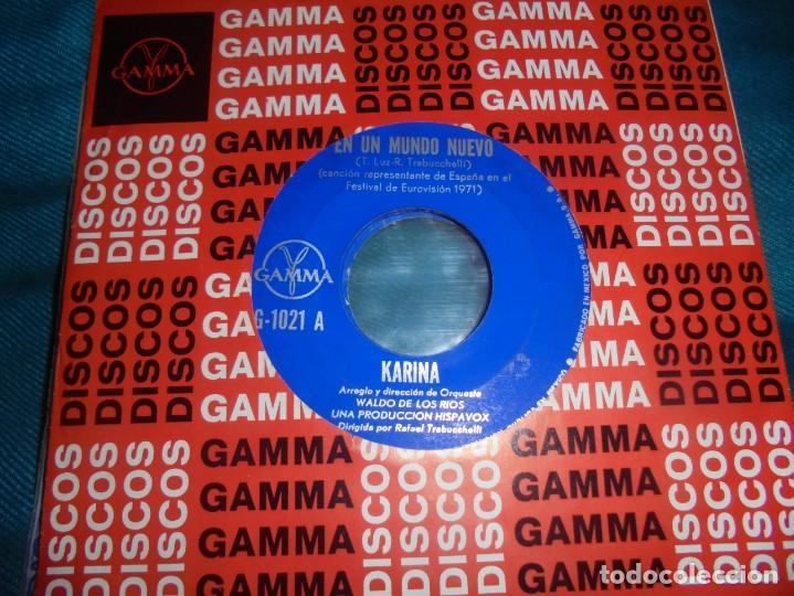 KARINA. EN UN MUNDO NUEVO / QUISIERA TENER. WALDO DE LOS RIOS. GAMMA, 1971. EDC. MEXICO (Música - Discos - Singles Vinilo - Solistas Españoles de los 50 y 60)