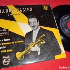Discos de vinilo: HARRY JAMES ALTO Y FUERTE/LE GRISBI/OH MEIN PAPA/TRES MONEDAS EN LA FUENTE EP 1958 PHILIPS ESPAÑA. Lote 222004168