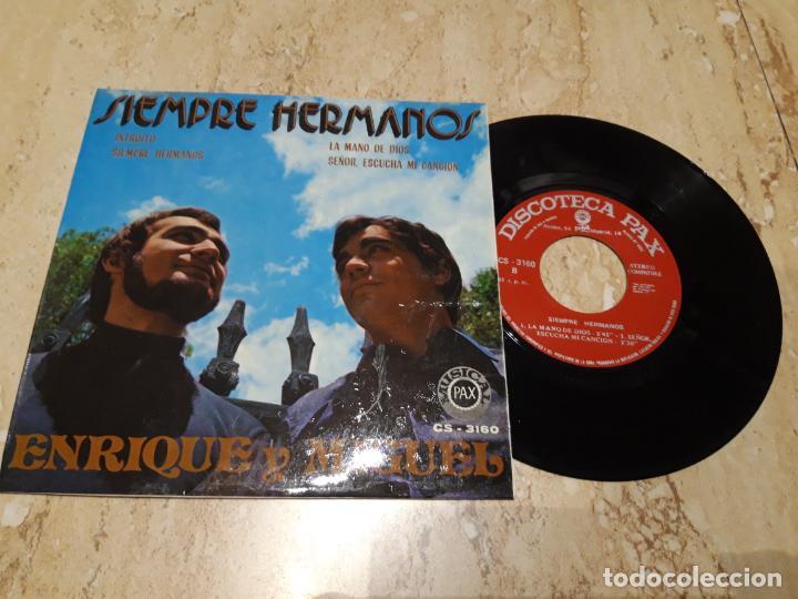 ENRIQUE Y MIGUEL -SIEMPRE HERMANOS-+3-XIAN POP CRISTIANO-1972-EXCELENTE (Música - Discos de Vinilo - EPs - Solistas Españoles de los 70 a la actualidad)