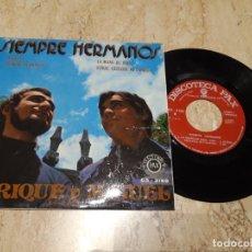 Discos de vinilo: ENRIQUE Y MIGUEL -SIEMPRE HERMANOS-+3-XIAN POP CRISTIANO-1972-EXCELENTE. Lote 222006040