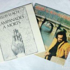 Discos de vinilo: LOTE DE 2 LPS DE LLUIS LLACH - A L'OLYMPIA Y CAMPANADES A MORTS. Lote 222009326