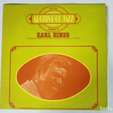 Discos de vinilo: LP - EARL HINES - ARCHIVE OF JAZZ VOLUME 40 - A MONDAY DATE, CHICAGO HIGH LIFE, BLUES IN THIRDS.... Lote 222010426