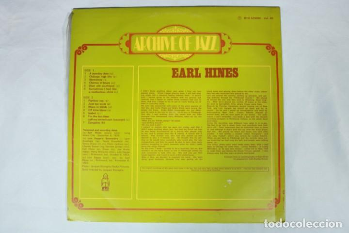 Discos de vinilo: LP - Earl Hines - Archive Of Jazz Volume 40 - A Monday Date, Chicago High Life, Blues In Thirds... - Foto 2 - 222010426